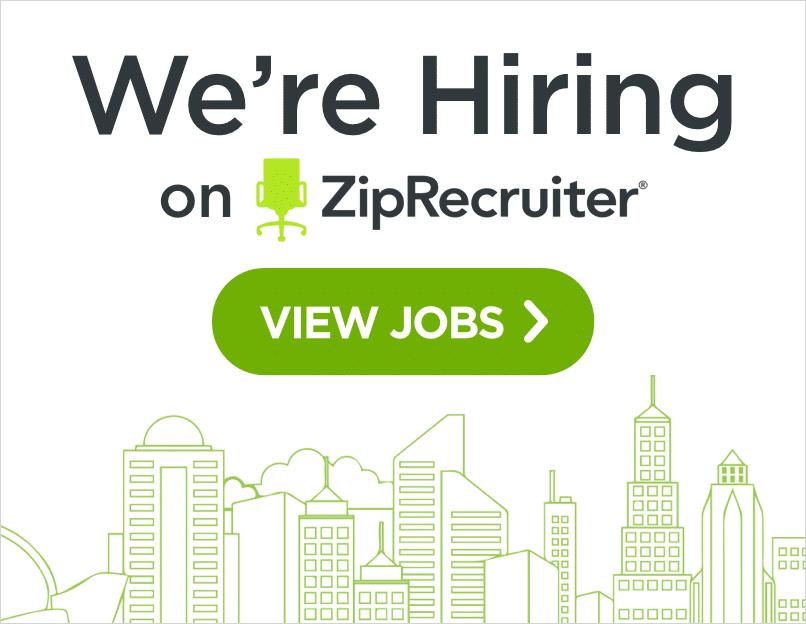 We're Hiring on Zip Recruiter Ad